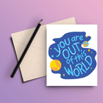 You Are Out Of This World Card - ThePeppyStore