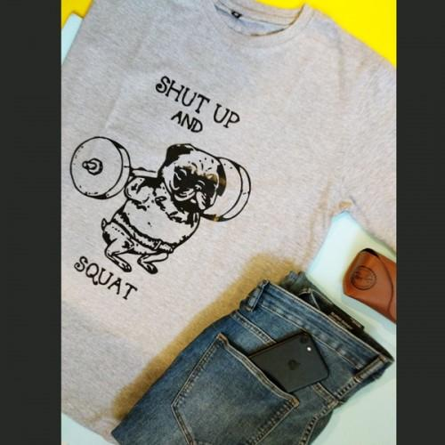 Shut Up And Squat T-Shirt - ThePeppyStore