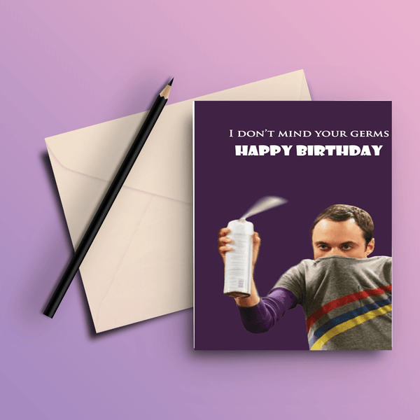 I Dont Mind Your Germs - The Big Bang Theory Card - ThePeppyStore