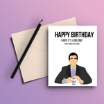 I Hope It's A Big One - The Office Card - ThePeppyStore