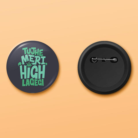 Tujhe meri high lagegi badge