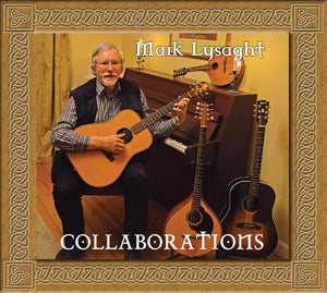 Collaborations by Mark Lysaght (CD)