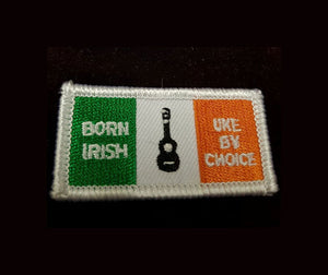"""Born Irish Uke by Choice "" Iron on/Sew on Uke Patch Pack of 2"