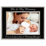 Me and My Mummy - Silver Plated, Black and Silver Photo Frame - engraving-gallery.com