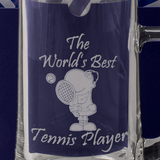 The World's Best Tennis Player - Engraved Tankard Beer Pint Glass - engraving-gallery.com