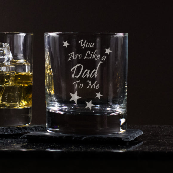 You Are Like A Dad To Me - Engraved Whisky Tumbler Glass - engraving-gallery.com