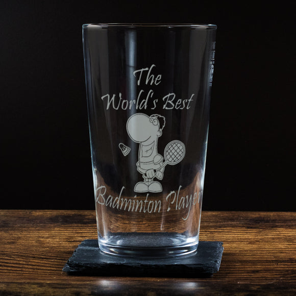 Badminton - The World's Best Badminton Player - Engraved Beer Pint Glass - engraving-gallery.com