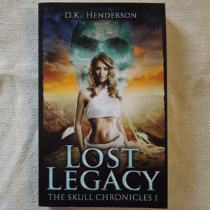 Lost Legacy (The Skull Chronicles 1)