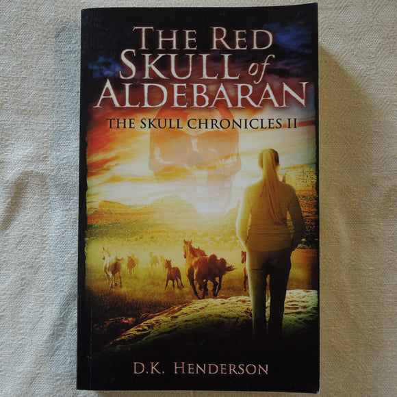 The Red Skull Of Aldebaran (The Skull Chronicles 2)