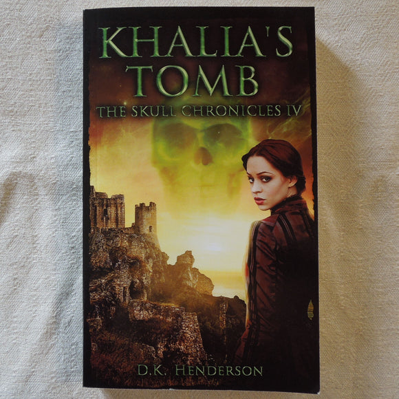 Khalia's Tomb (The Skull Chronicles 4)