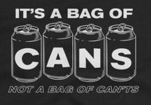 Load image into Gallery viewer, Bag of Cans - Unisex Tee