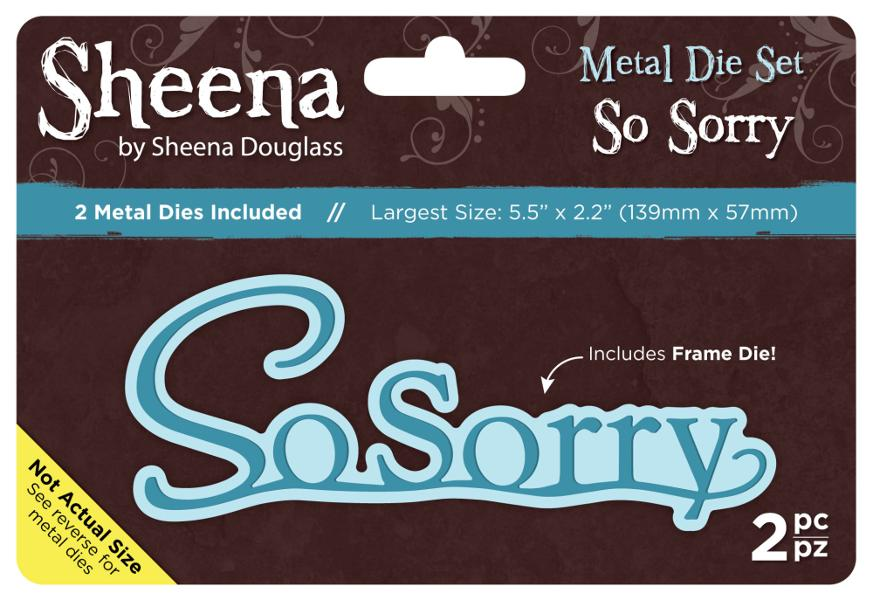Sheena Douglass Metal Die Set - So Sorry