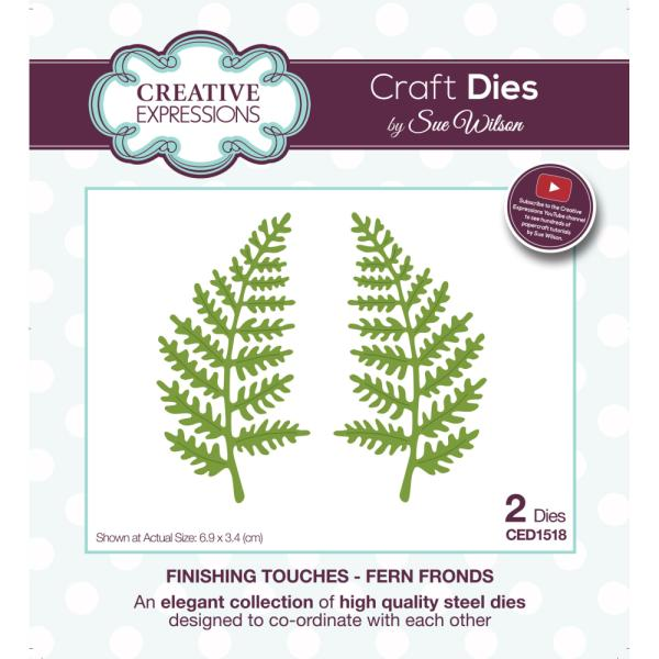 Sue Wilson Dies - Finishing Touches Collection Fern Fronds - CED1518