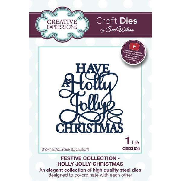 Sue Wilson Dies - Festive Collection Holly Jolly Christmas - CED3156