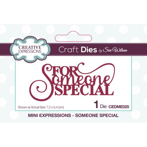 Sue Wilson Dies - Mini Expressions Someone Special - CEDME025