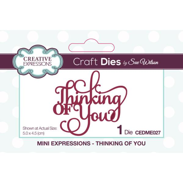 Sue Wilson Dies - Mini Expressions Thinking Of You - CEDME027