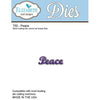Elizabeth Craft Designs Dies: Peace (750)