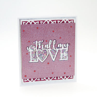 Tonic Studios - Essentials - With All My Love Sentiment Die Set - 2426E