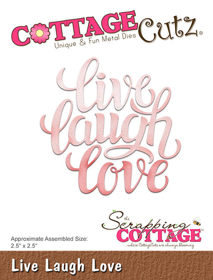 Cottage Cutz Die - Live Laugh Love - CC-321