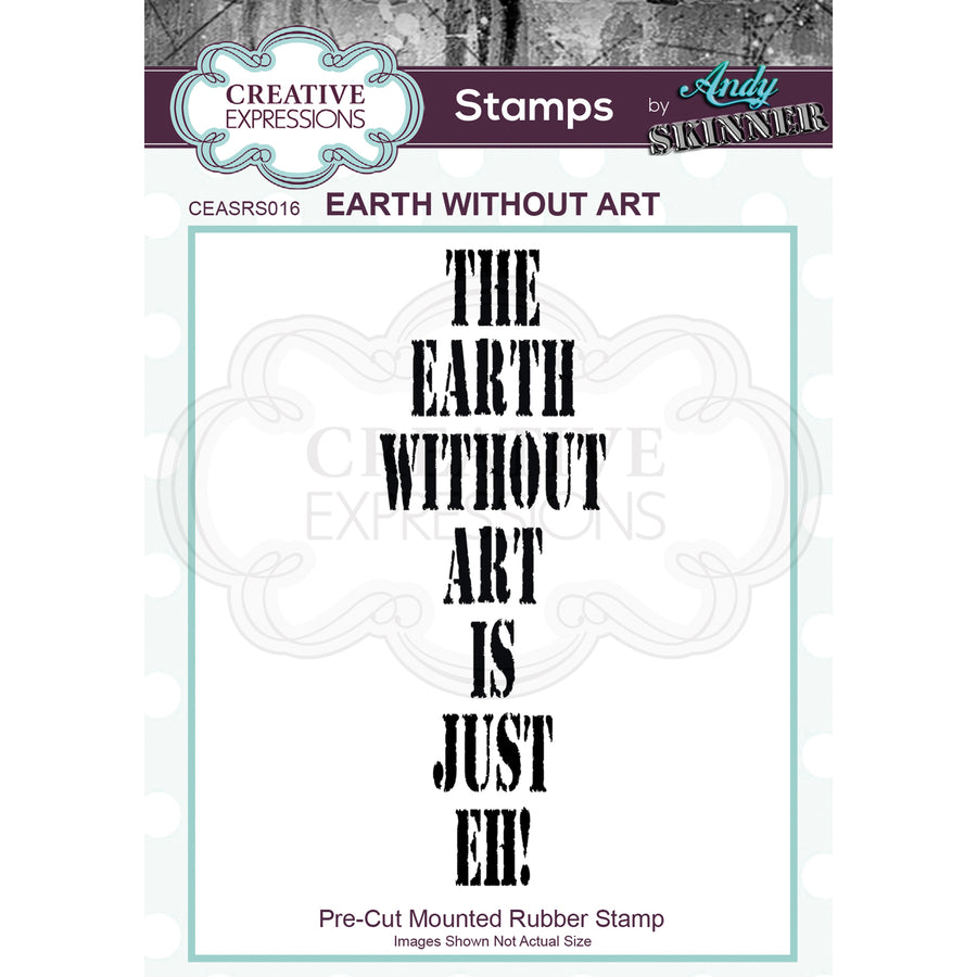 Andy Skinner Stamp by Creative Expressions - Earth Without Art
