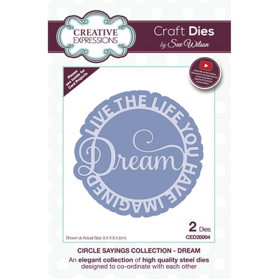 Sue Wilson Dies - Circle Sayings - Dream - CED26004