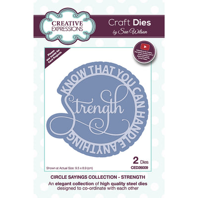 Sue Wilson Dies - Circle Sayings - Strength - CED26009
