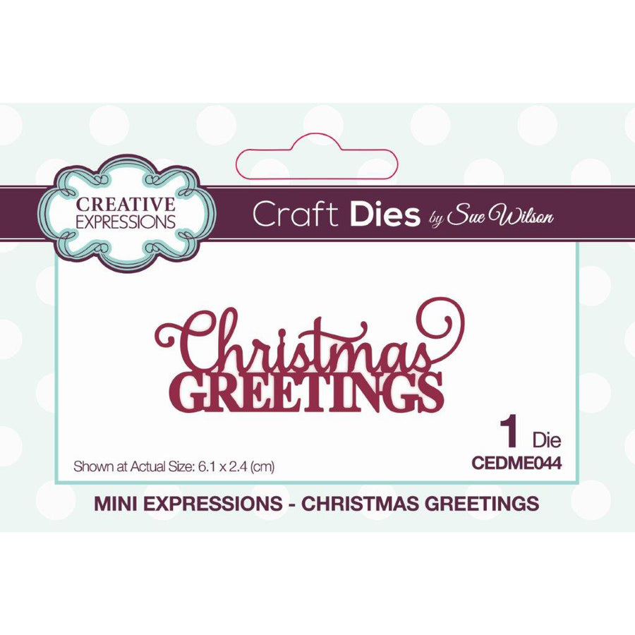 Sue Wilson Dies - Mini Expressions - Christmas Greetings - CEDME044