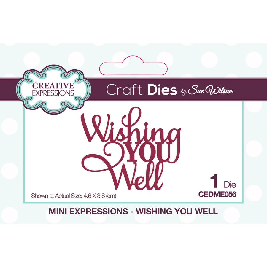 Sue Wilson Dies - Mini Expressions - Wishing You Well - CEDME056
