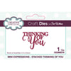 Sue Wilson Dies by Creative Expressions - Mini Expressions - Stacked Thinking of You - CEDME078