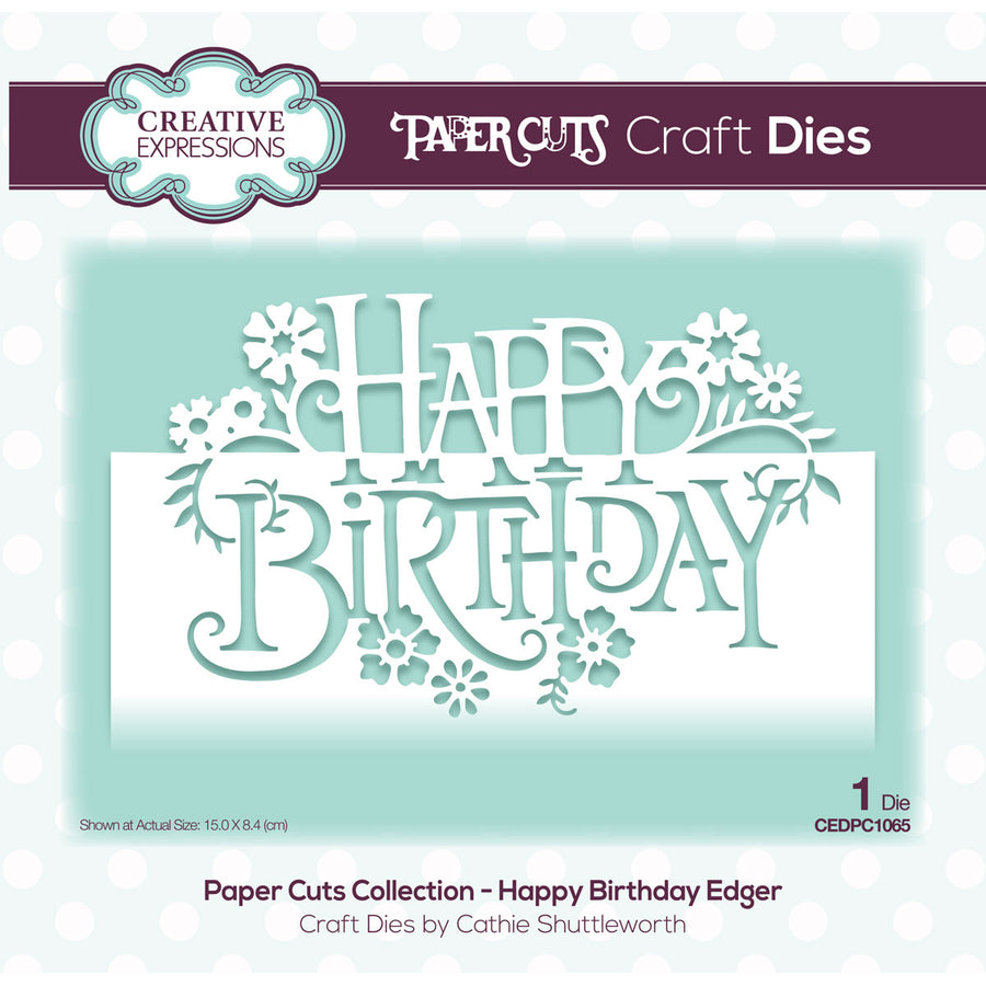 Paper Cuts Dies - Happy Birthday Edger - CEDPC1065