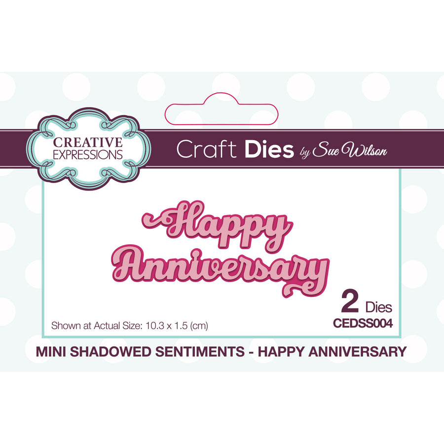 Sue Wilson Dies - Mini Shadowed Sentiments - Happy Anniversary - CEDSS004