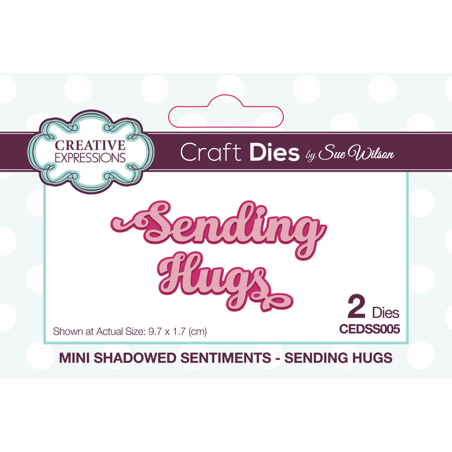 Sue Wilson Dies - Mini Shadowed Sentiments - Sending Hugs - CEDSS005
