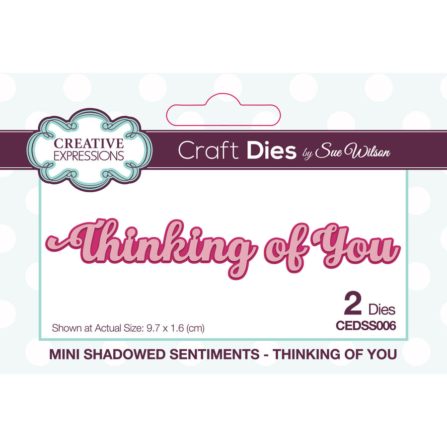 Sue Wilson Dies - Mini Shadowed Sentiments - Thinking of You - CEDSS006