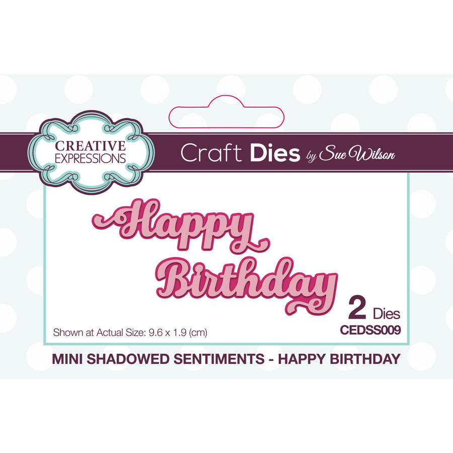 Sue Wilson Dies - Mini Shadowed Sentiments - Happy Birthday - CEDSS009