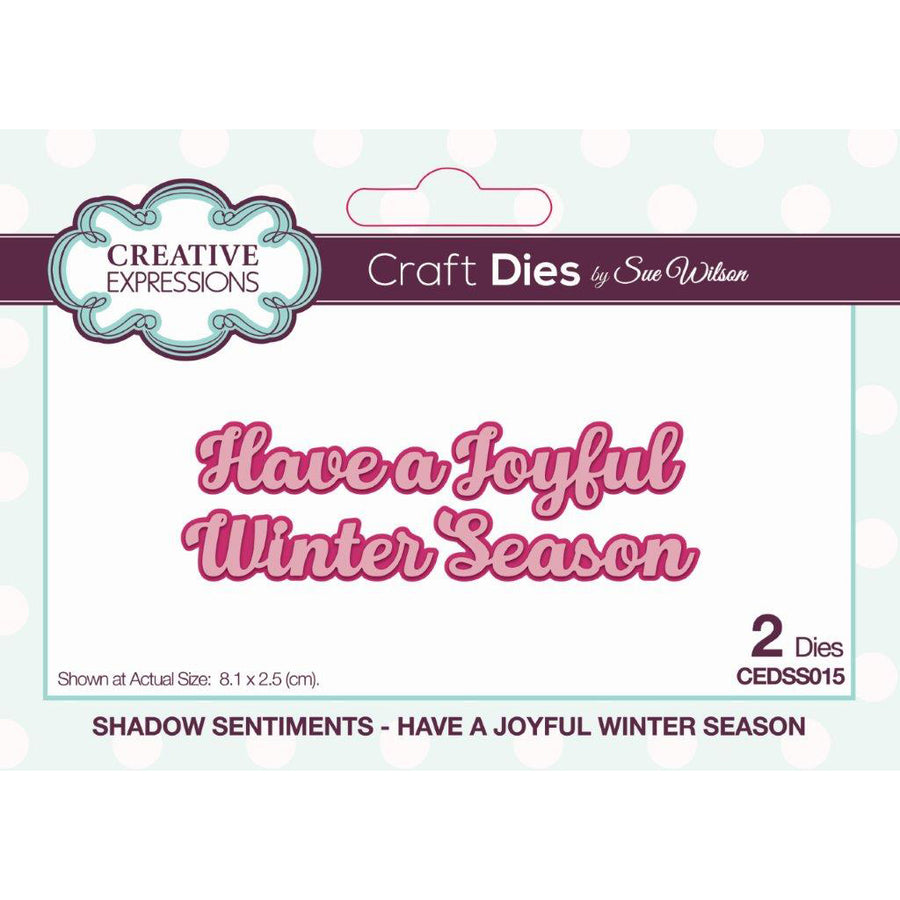 Sue Wilson Dies - Festive Shadowed Sentiment - Have a Joyful Winter Season - CEDSS015