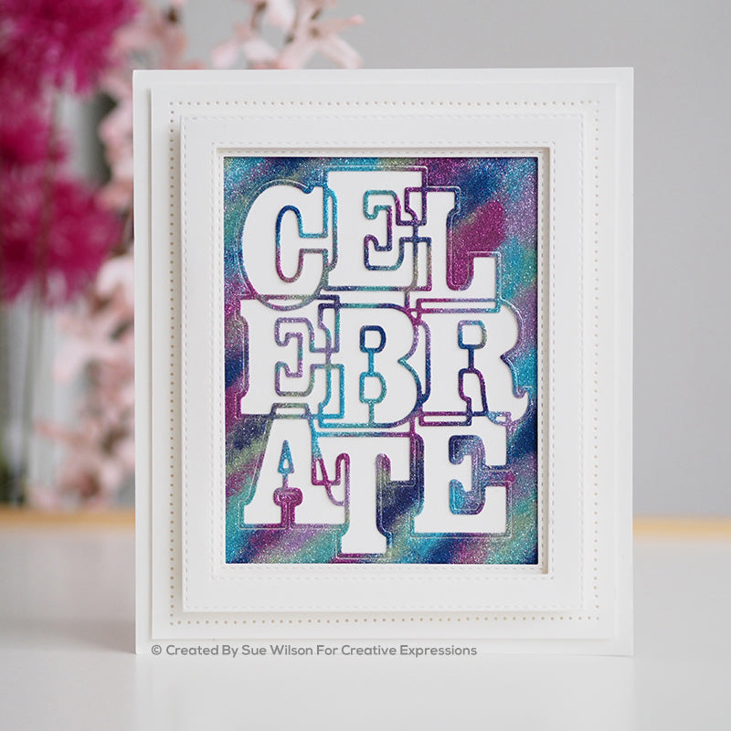 Sue Wilson Stamp & Dies by Creative Expressions - Big Bold Words - Celebrate - CEDSD006