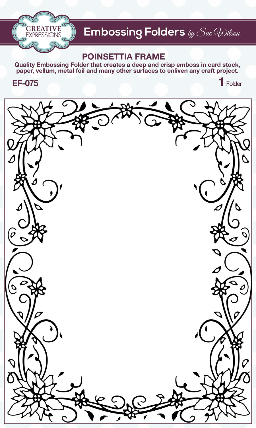 Creative Expressions Embossing Folder - Poinsettia Frame