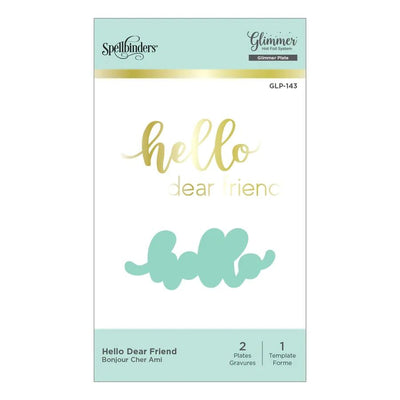 Spellbinders Glimmer Hot Foil Plate - Hello Dear Friend - GLP-143