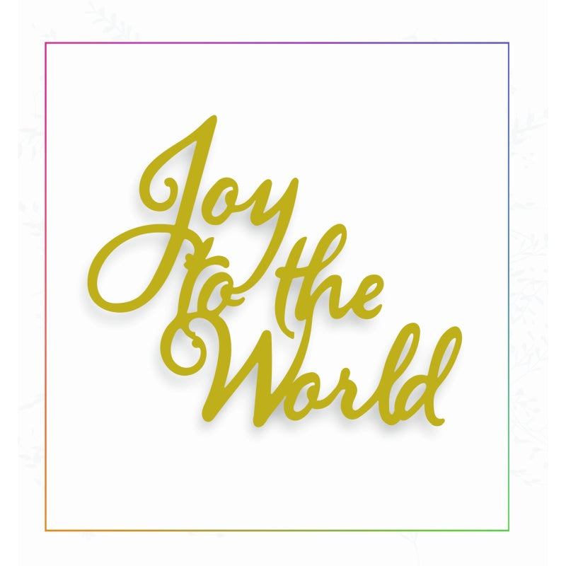 Sharon Callis Crafts Dies - Joy To The World - SCCD039