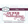Sue Wilson Dies - Mini Expressions Collection On Your Wedding Day - CEDME032