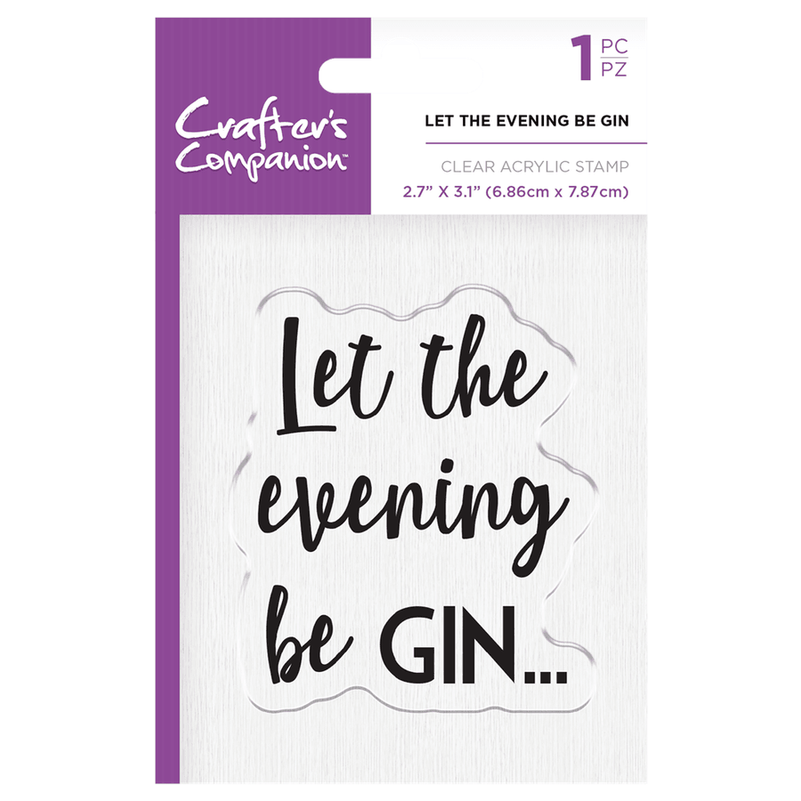 Crafters Companion - Clear Acrylic Stamps - Let the Evening Be Gin