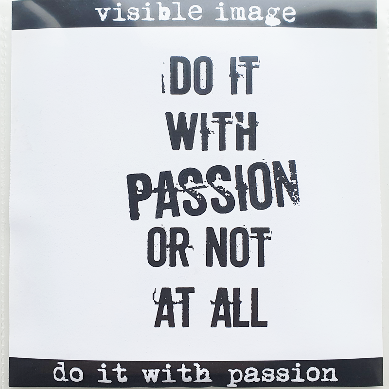 Visible Image Stamp - Do It With Passion