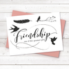 Sharon Callis A6 Stamp - Friendship