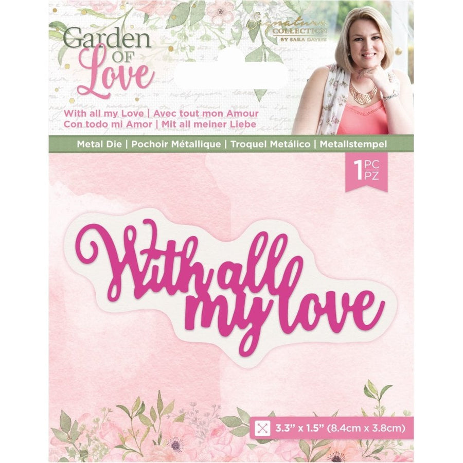 Sara Signature Collection by Crafters Companion - Garden of Love - Metal Die - With All My Love