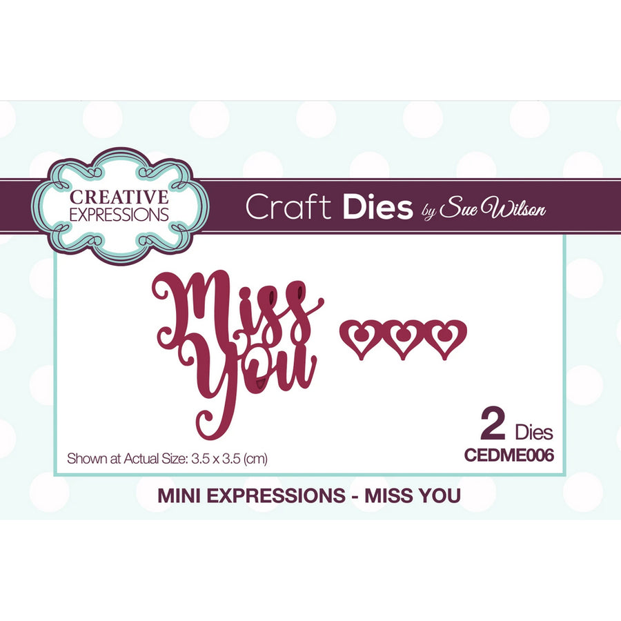 Sue Wilson Dies - Mini Expressions - Miss You - CEDME006