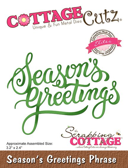Cottage Cutz Die - Season's Greetings Phrase - CCE-525