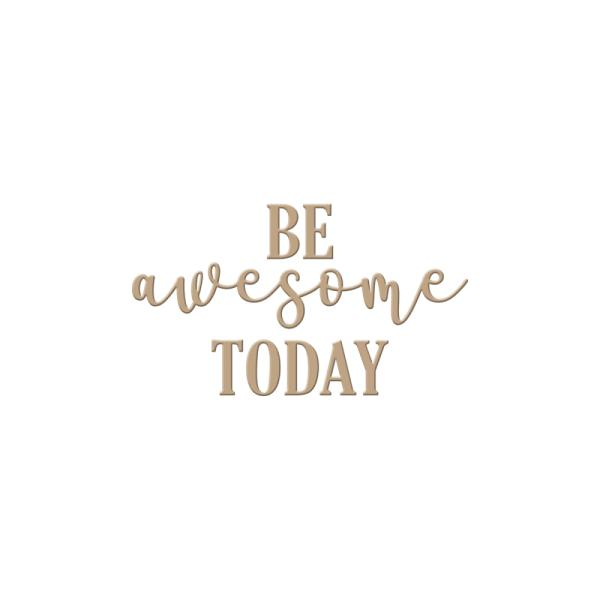 Spellbinders Glimmer Hot Foil Plate - Be Awesome Today (GLP-011)