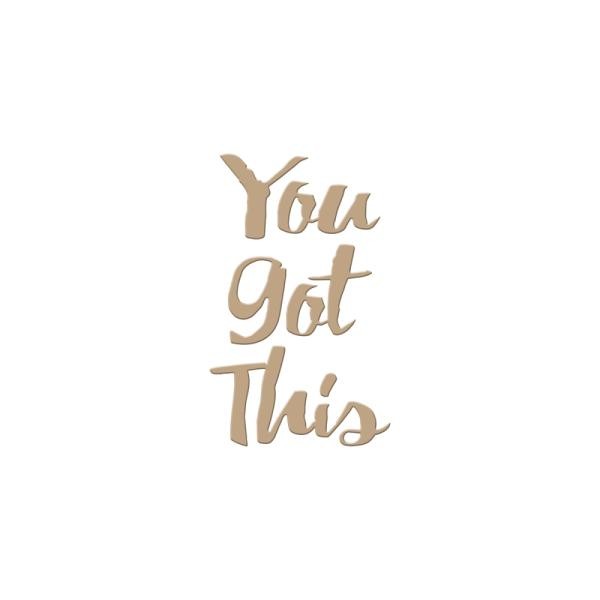 Spellbinders Glimmer Hot Foil Plate - You Got This (GLP-006)