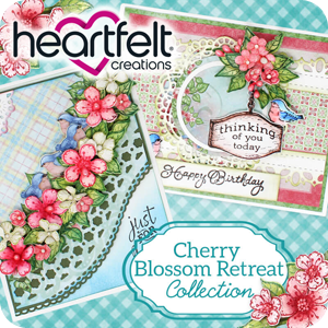 Heartfelt Creations Cherry Blossom Retreat Collection