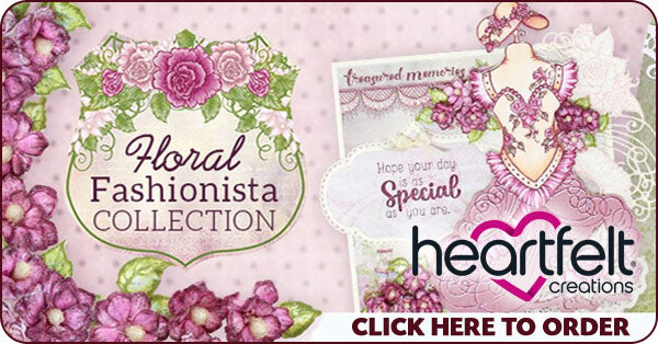 Heartfelt Collections Floral Fashionista